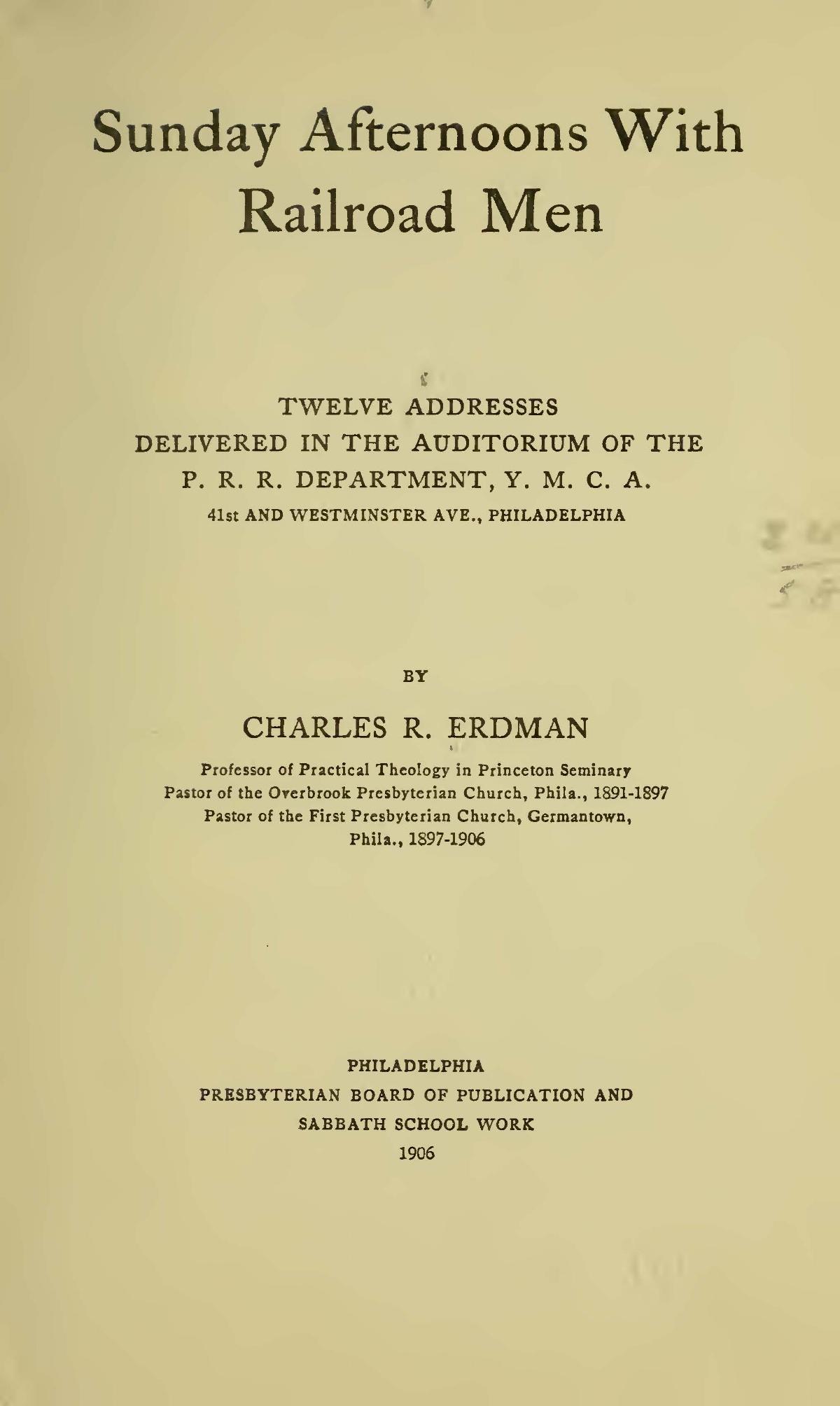 Erdman, Sr., Charles Rosenbury, Sunday Afternoons With Railroad Men Title Page.jpg