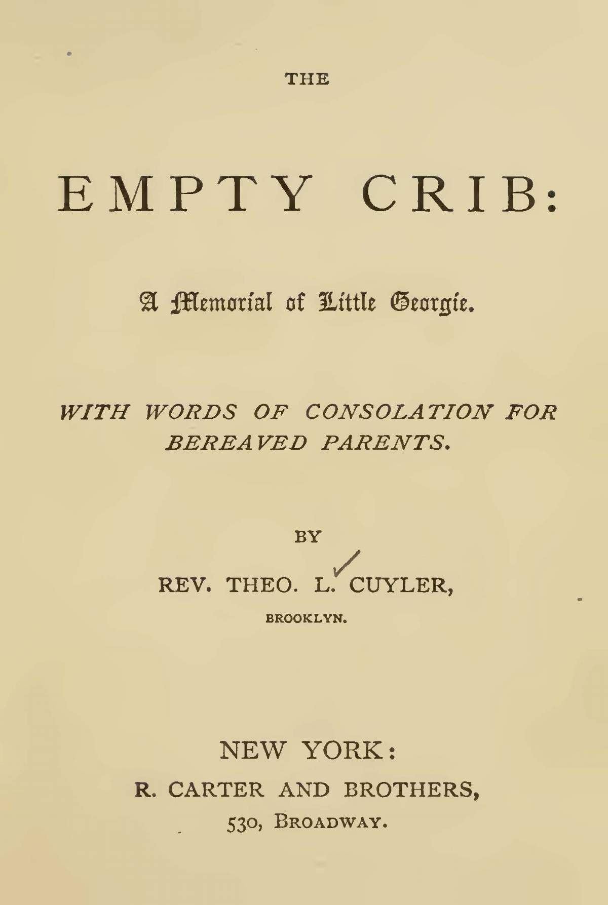 Cuyler, Theodore Ledyard, The Empty Crib Title Page.jpg