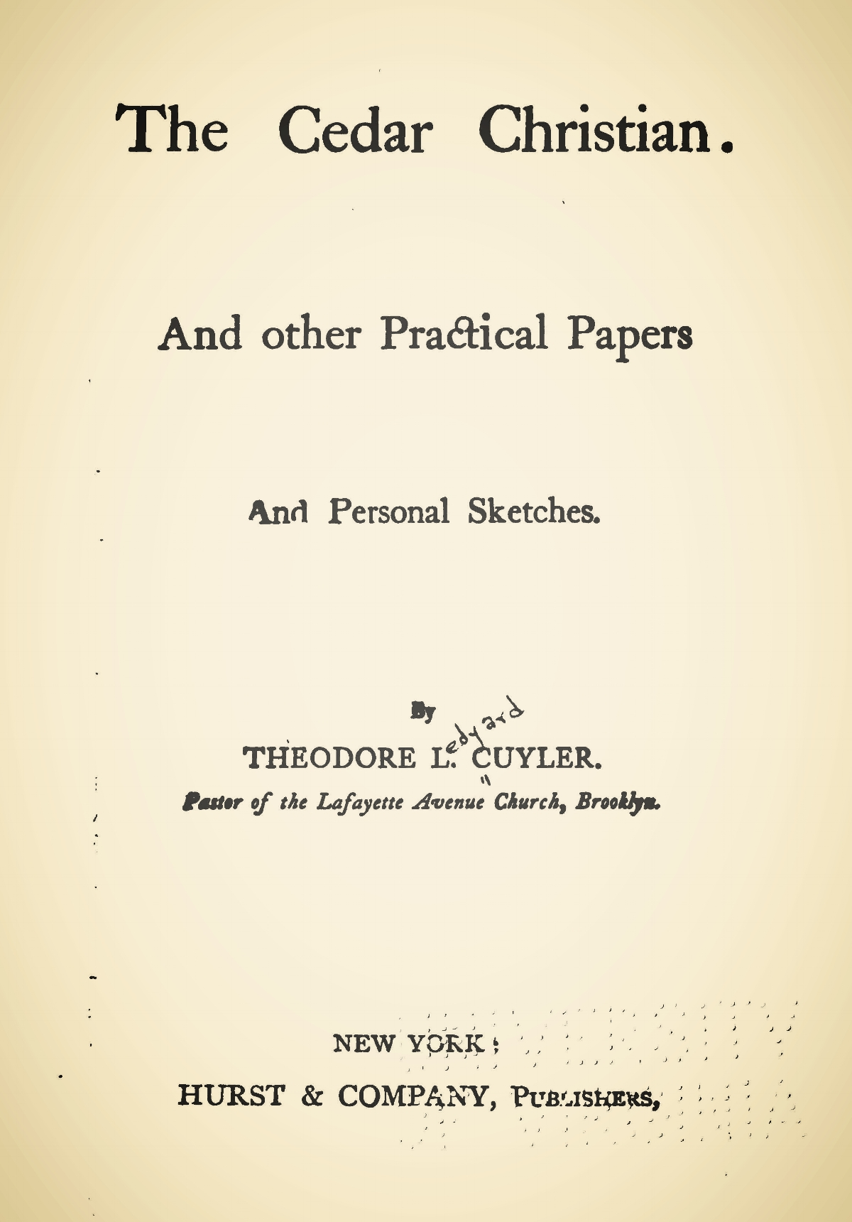 Cuyler, Theodore Ledyard, The Cedar Christian Title Page.jpg