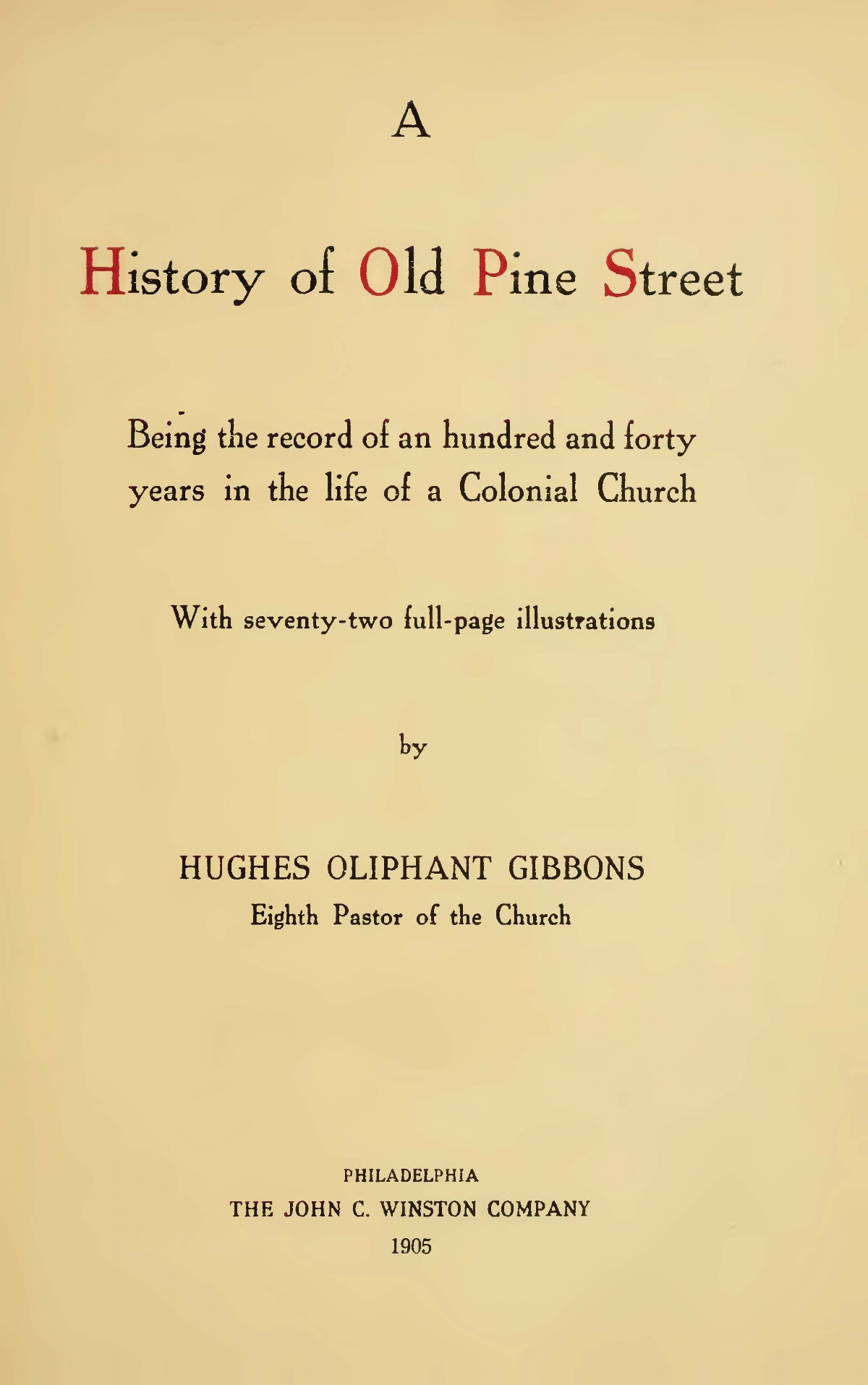 Gibbons, Hughes Oliphant, A History of Old Pine Street Title Page.jpg