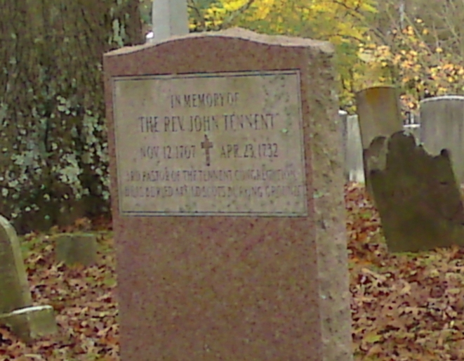 A cenotaph is erected to the memory of John Tennent at Old Tennent Churchyard, Tennent, New Jersey.