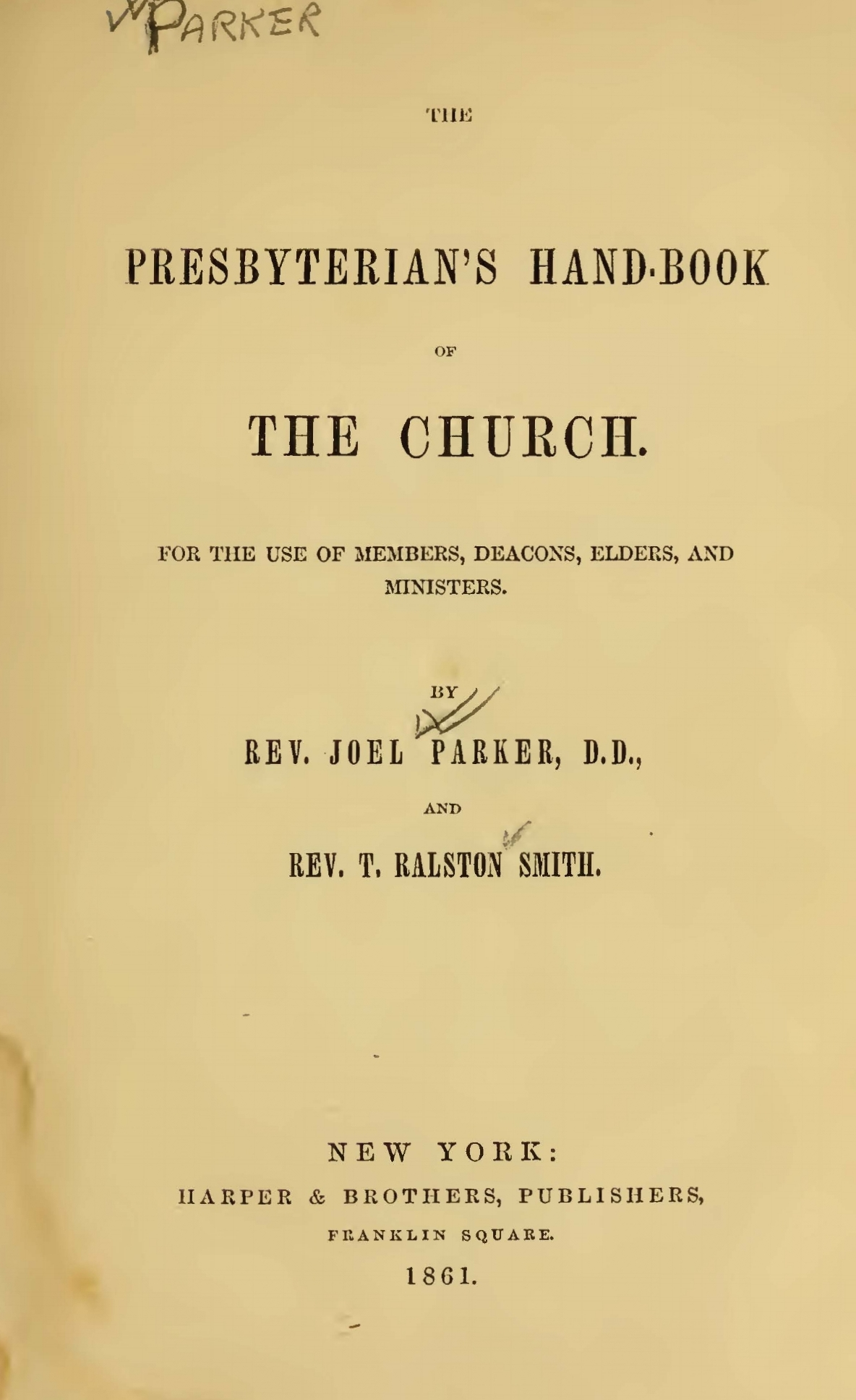 Smith, Thomas Ralston, The Presbyterian's Hand-Book of the Church Title Page.jpg