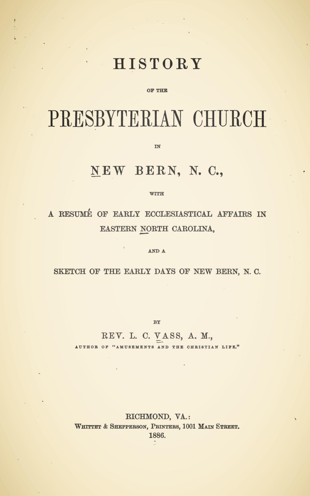 Vass, Lachlan Cumming, History of the Presbyterian Church in New Bern, N.C. Title Page.jpg