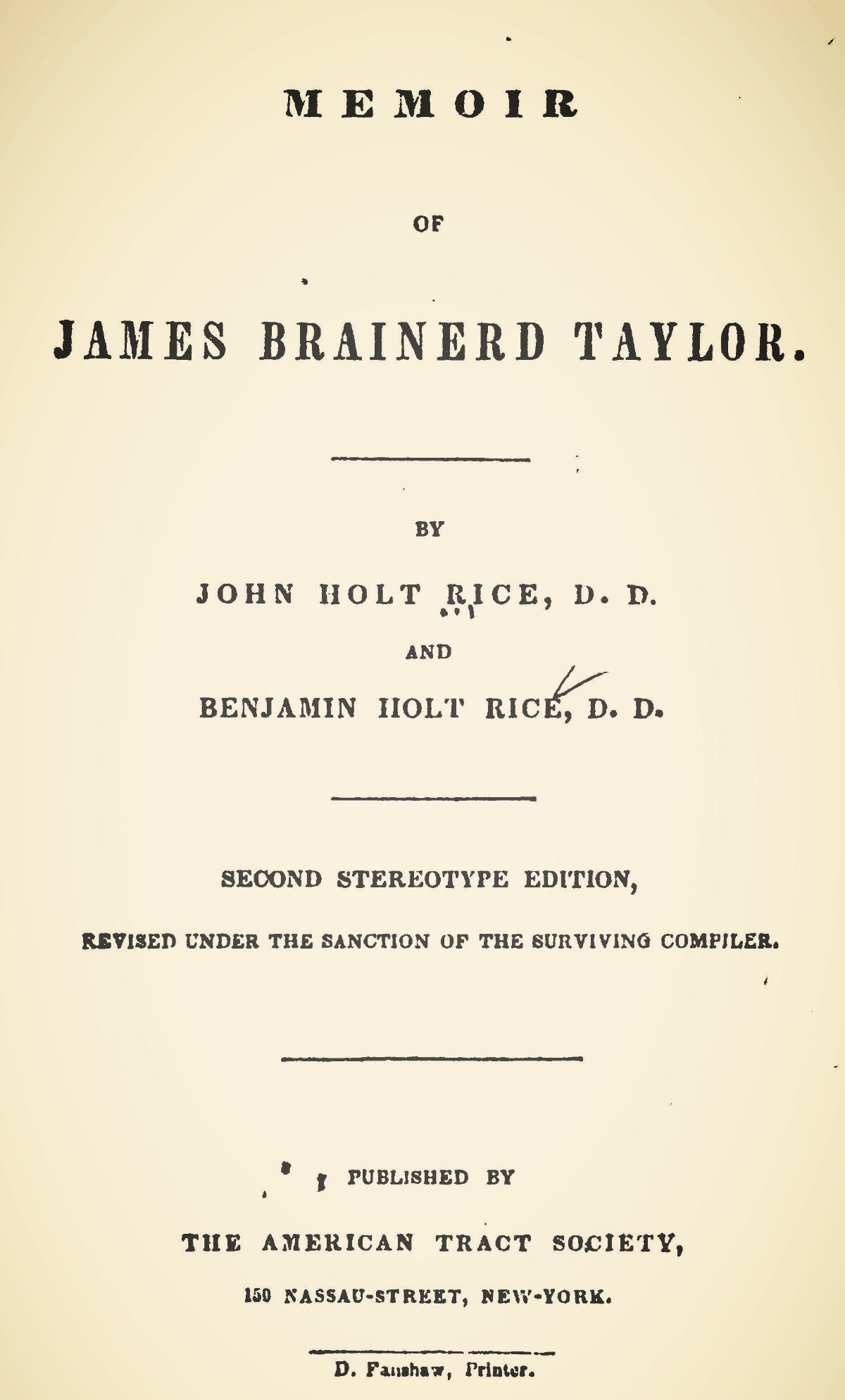 Rice, Benjamin Holt, Memoir of James Brainerd Taylor Title Page.jpg