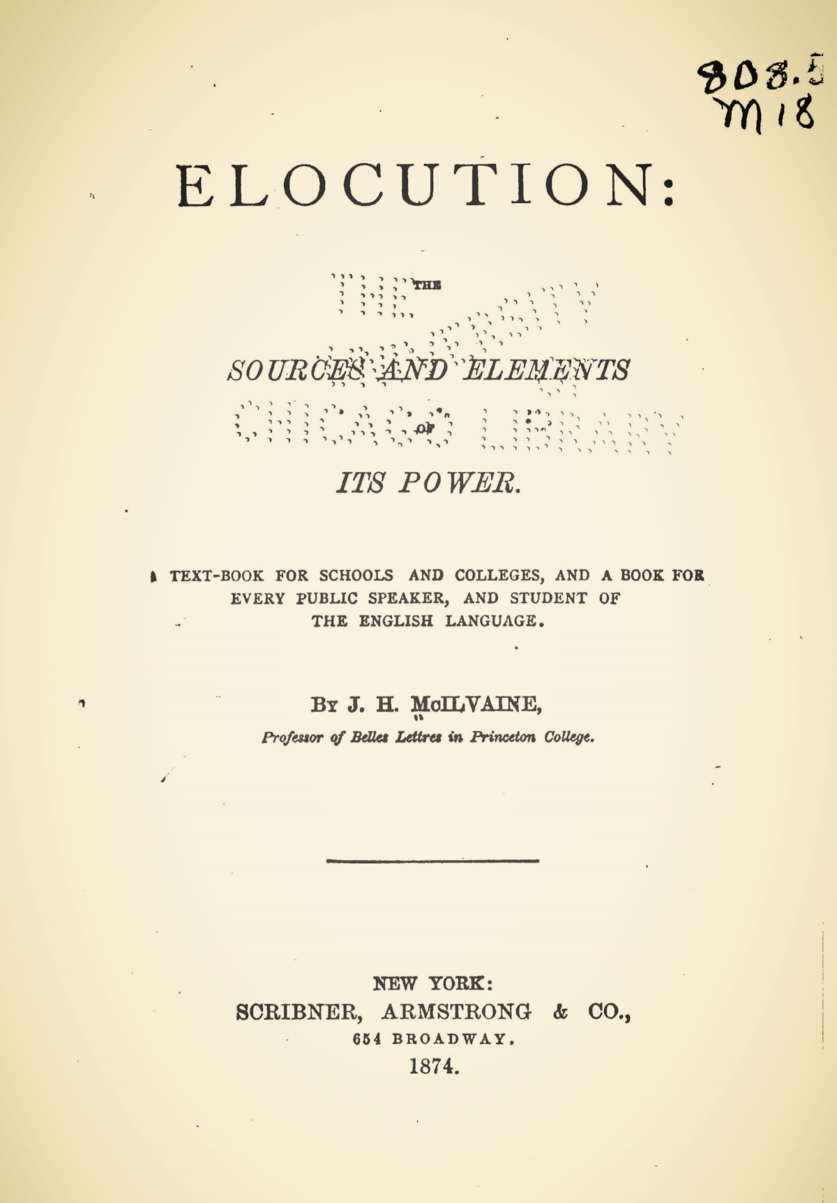 McIlvaine, Joshua Hall, Elocution the Sources and Elements of Power Title Page.jpg