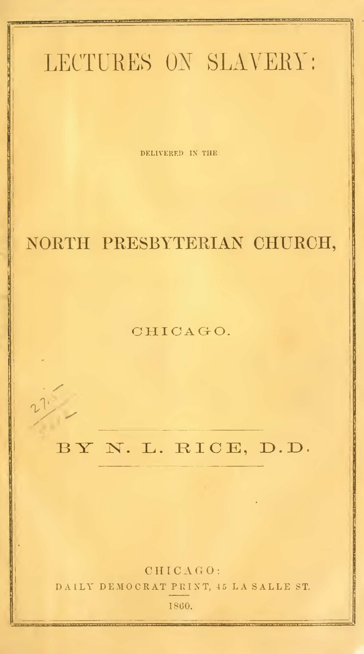 Rice, Nathan Lewis, Lectures on Slavery, Chicago Title Page.jpg