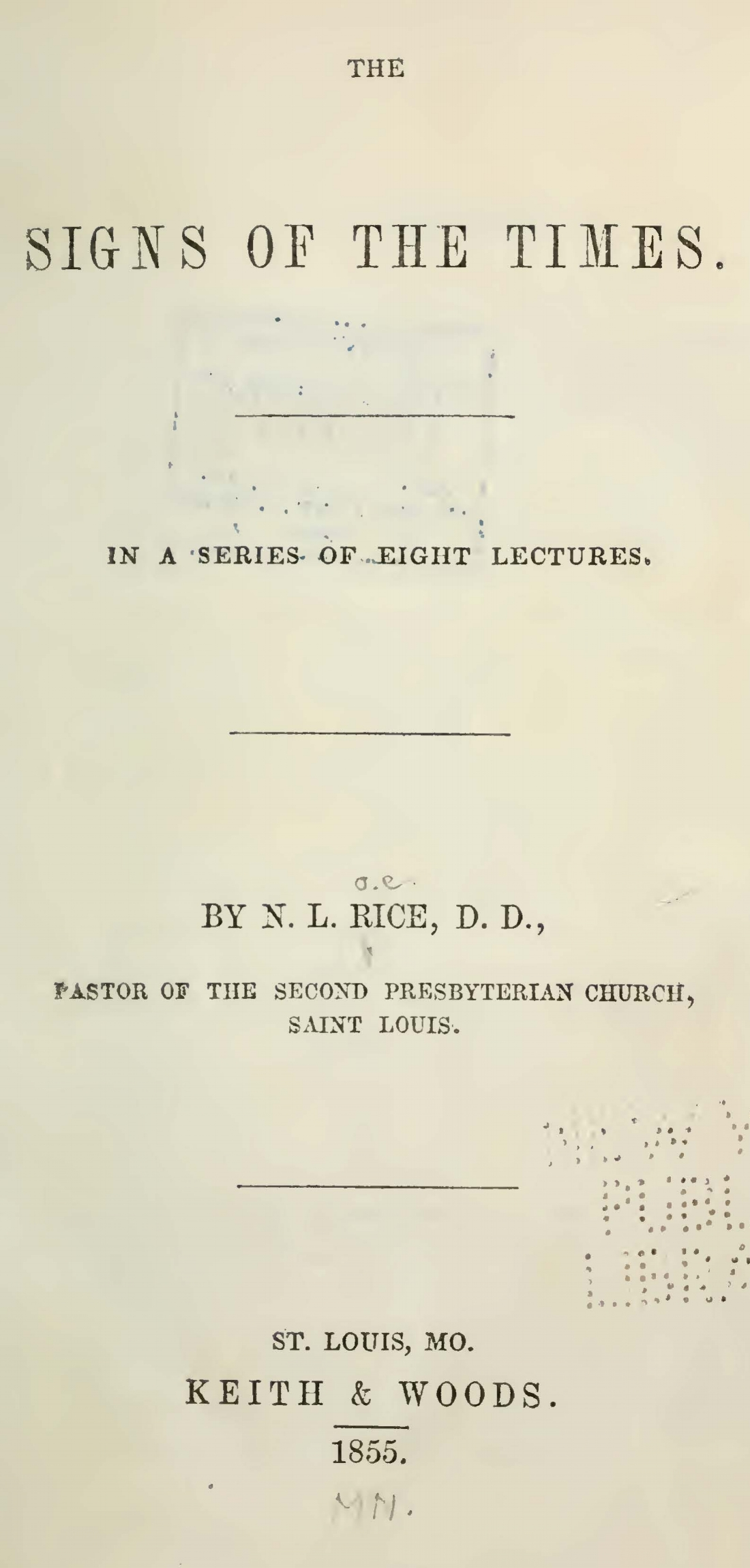 Rice, Nathan Lewis, The Signs of the Times Title Page.jpg