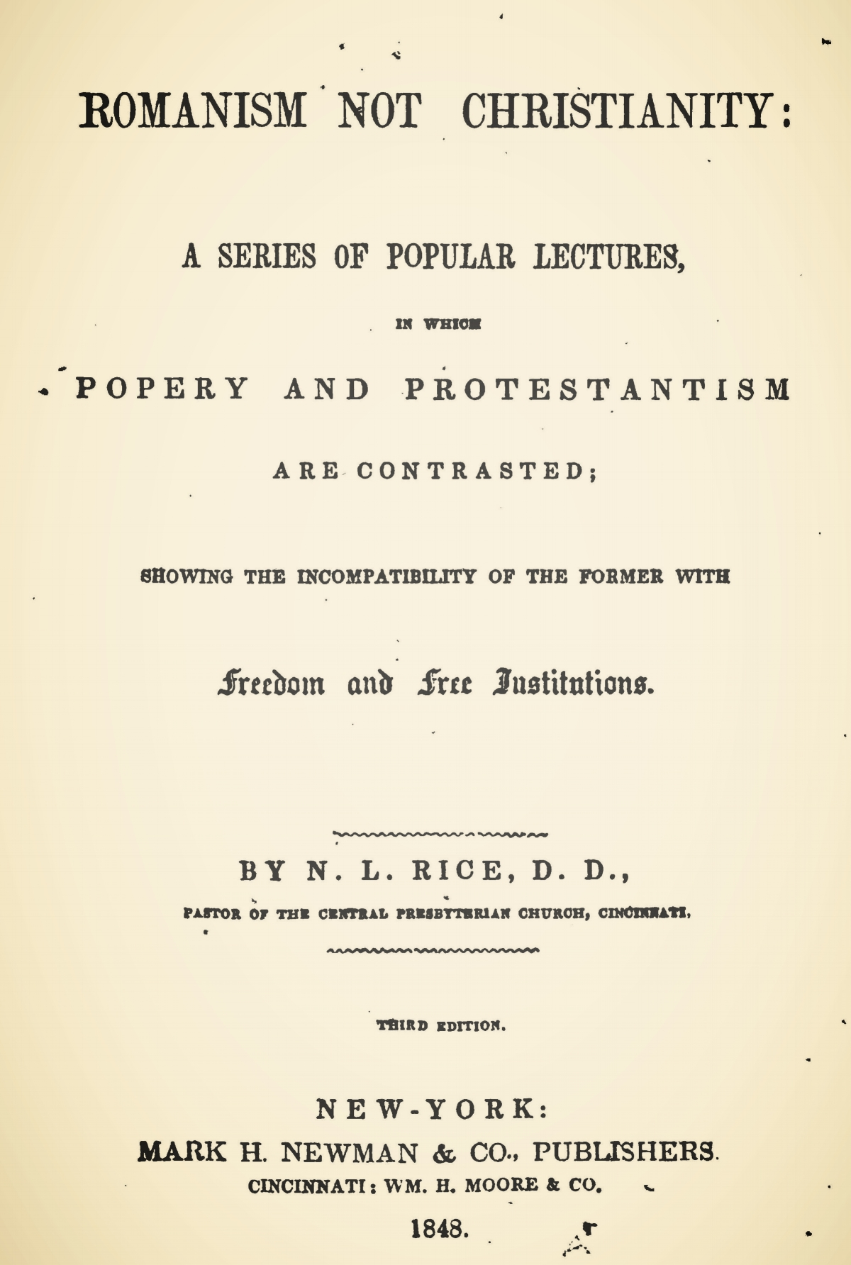 Rice, Nathan Lewis, Romanism Not Christianity Title Page.jpg