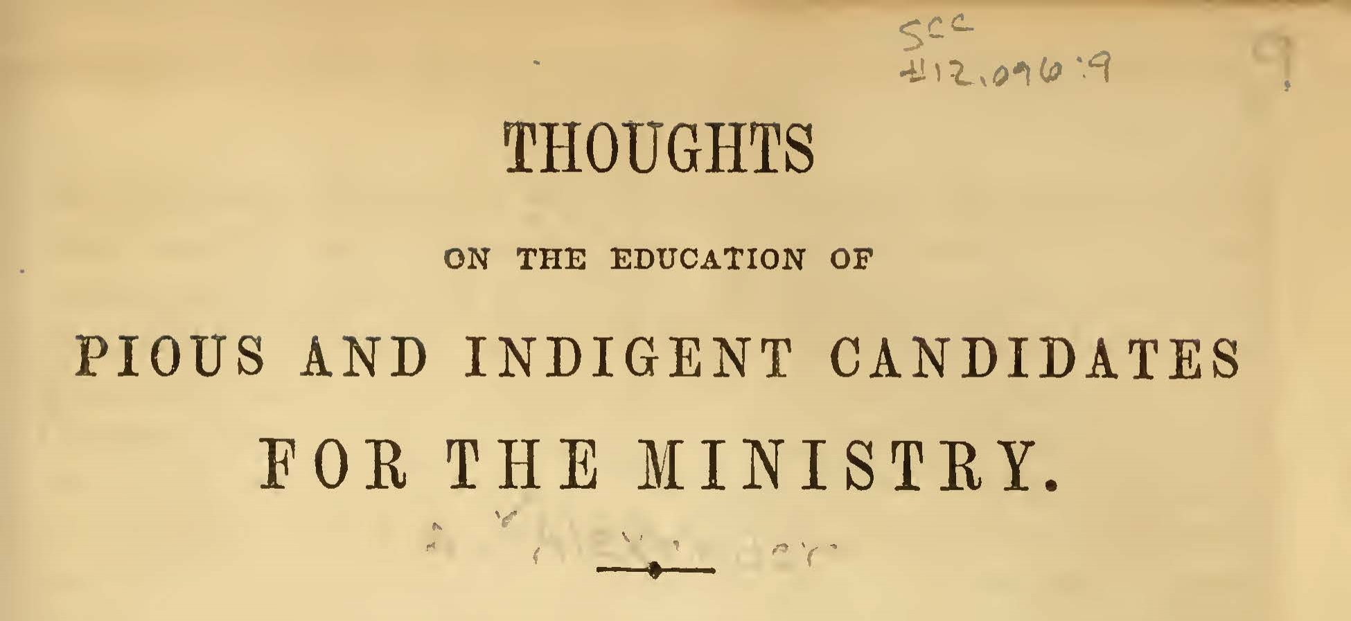 Alexander, Archibald, Thoughts on the Education of Pious and Indigent Candidates of the Ministry Title Page.jpg