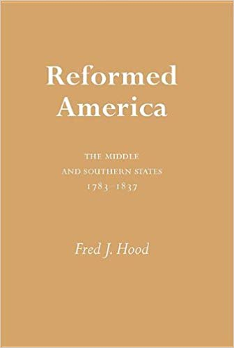 Hood, Reformed America.jpg