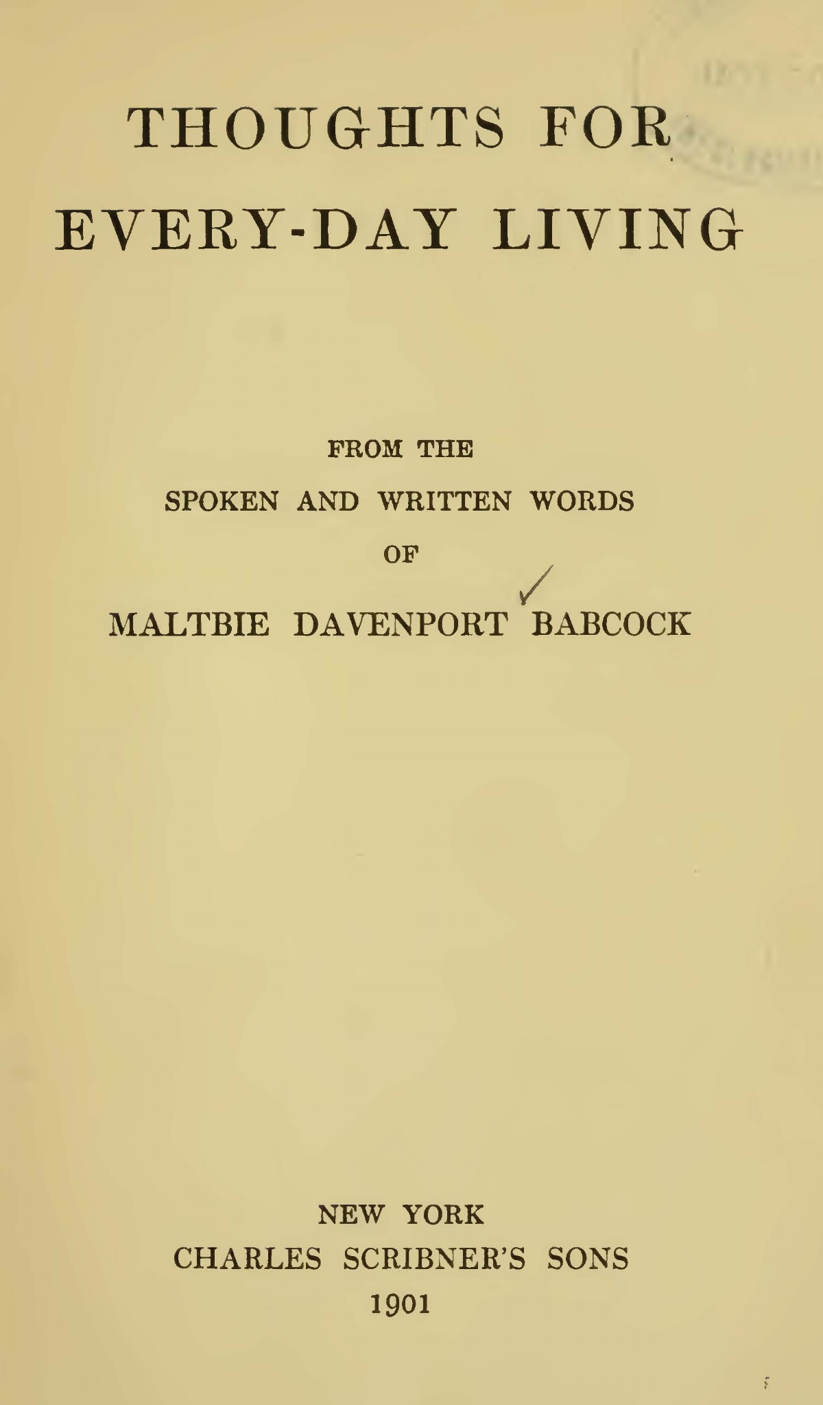 Babcock, Maltbie Davenport, Thoughts for Every-Day Living Title Page.jpg