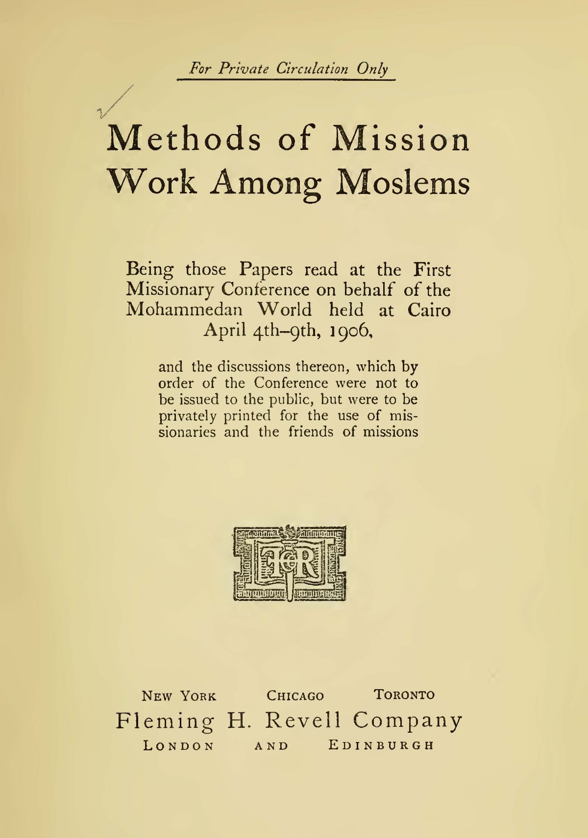 Wherry, Elwood Morris, Methods of Mission Work Among Moslems Title Page.jpg