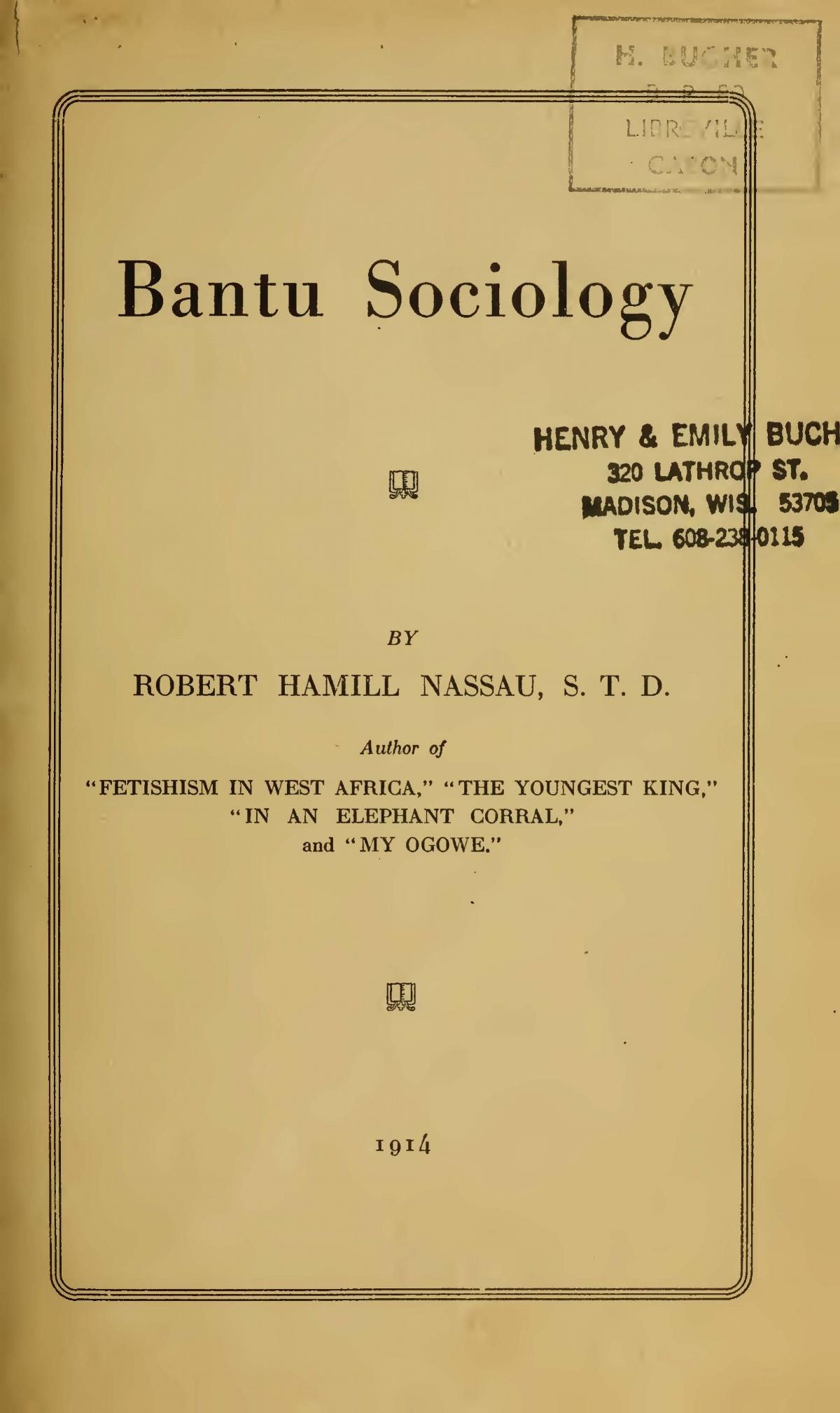 Nassau, Robert Hamill, Bantu Sociology Title Page.jpg