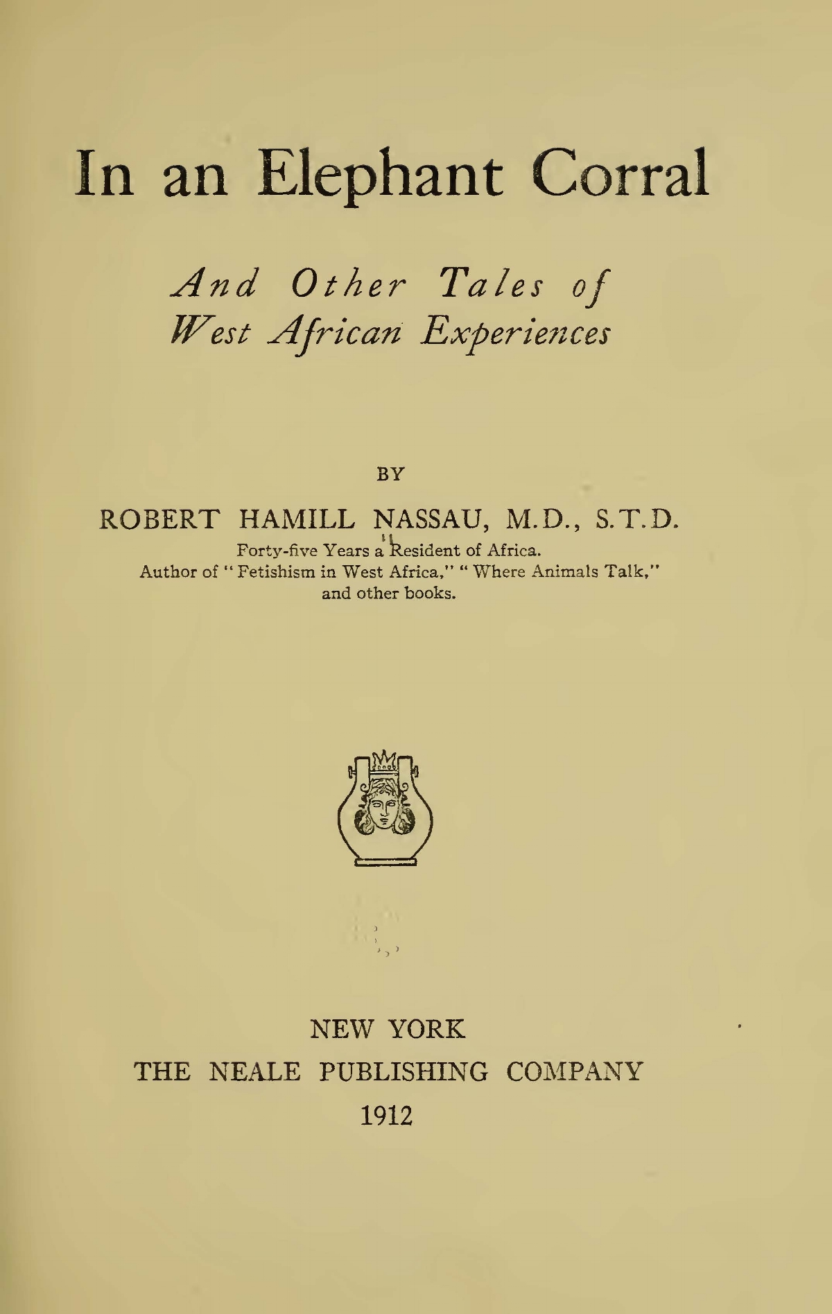 Nassau, Robert Hamill, In an Elephant Corral Title Page.jpg