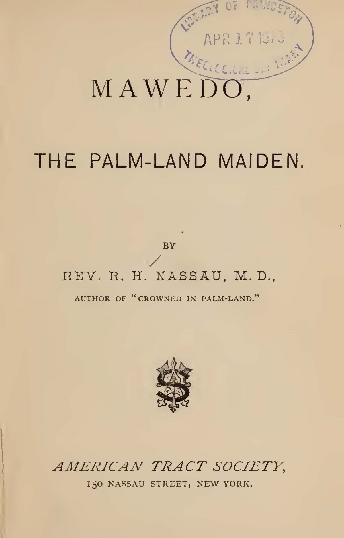 Nassau, Robert Hamill, Mawedo the Palm-Land Maiden Title Page.jpg