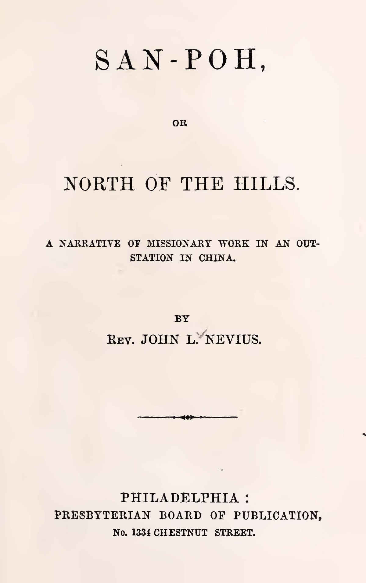 Nevius, John Livingston, San-Poh or North of the Hills Title Page.jpg