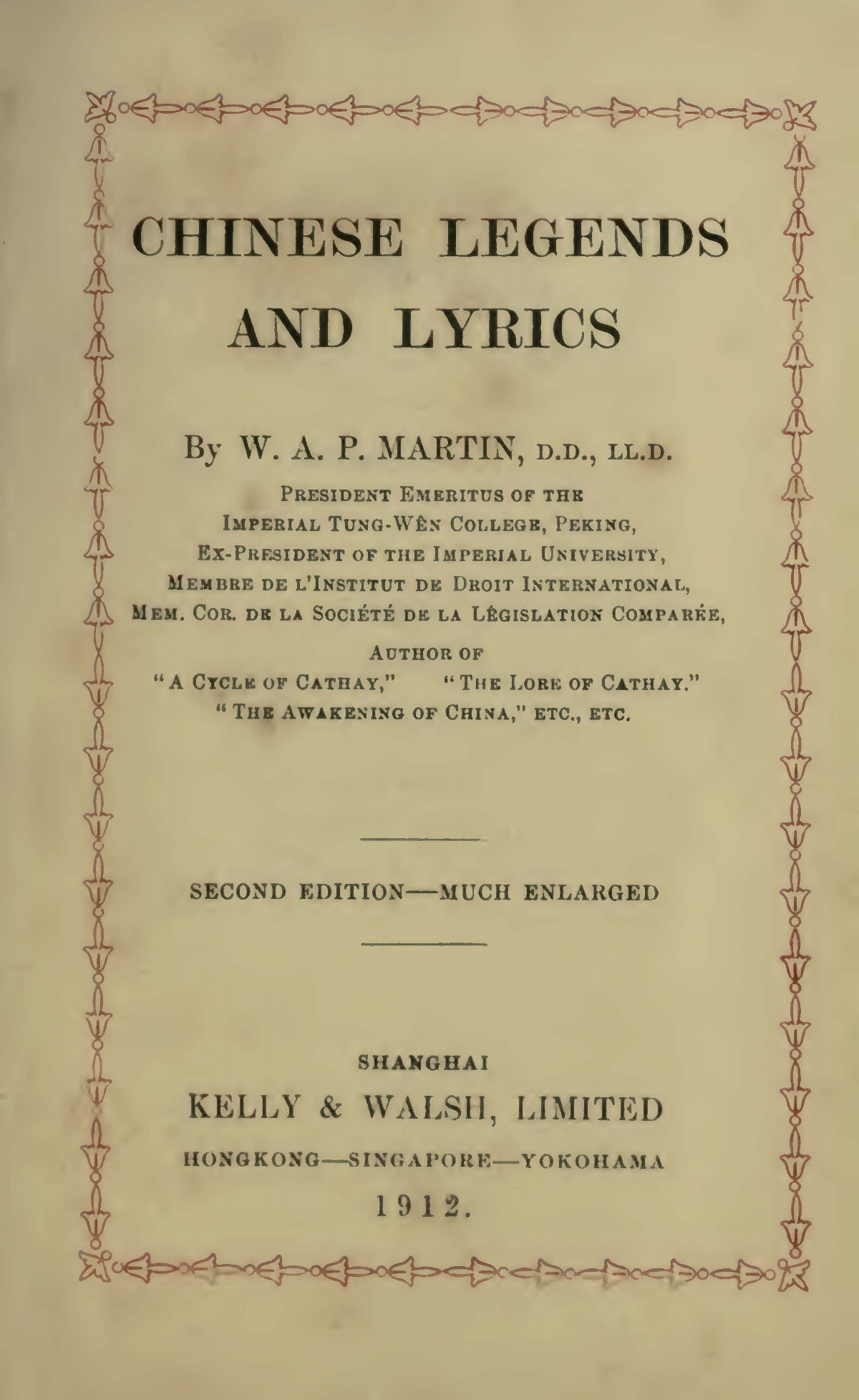 Martin, William Alexander Parsons, Chinese Legends and Lyrics Title Page.jpg