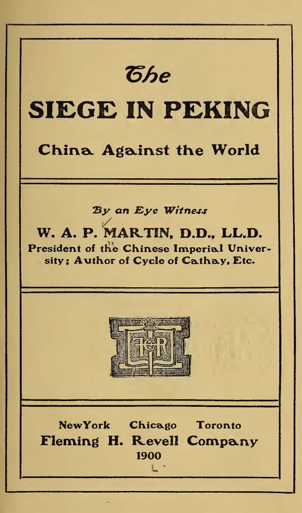 Martin, William Alexander Parsons, The Siege in Peking Title Page.jpg