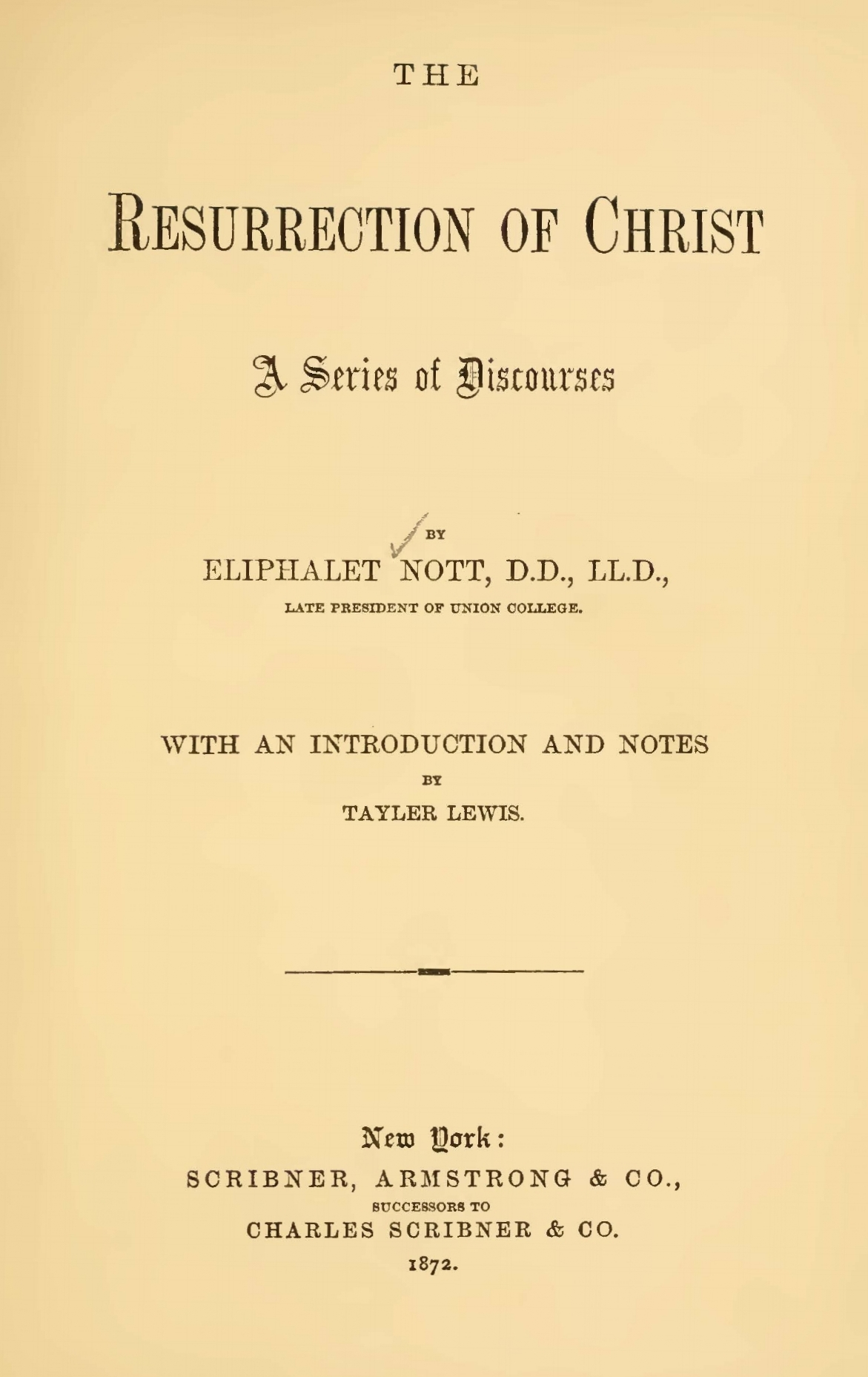 Nott, Eliphalet, The Resurrection of Christ A Series of Discourses Title Page.jpg