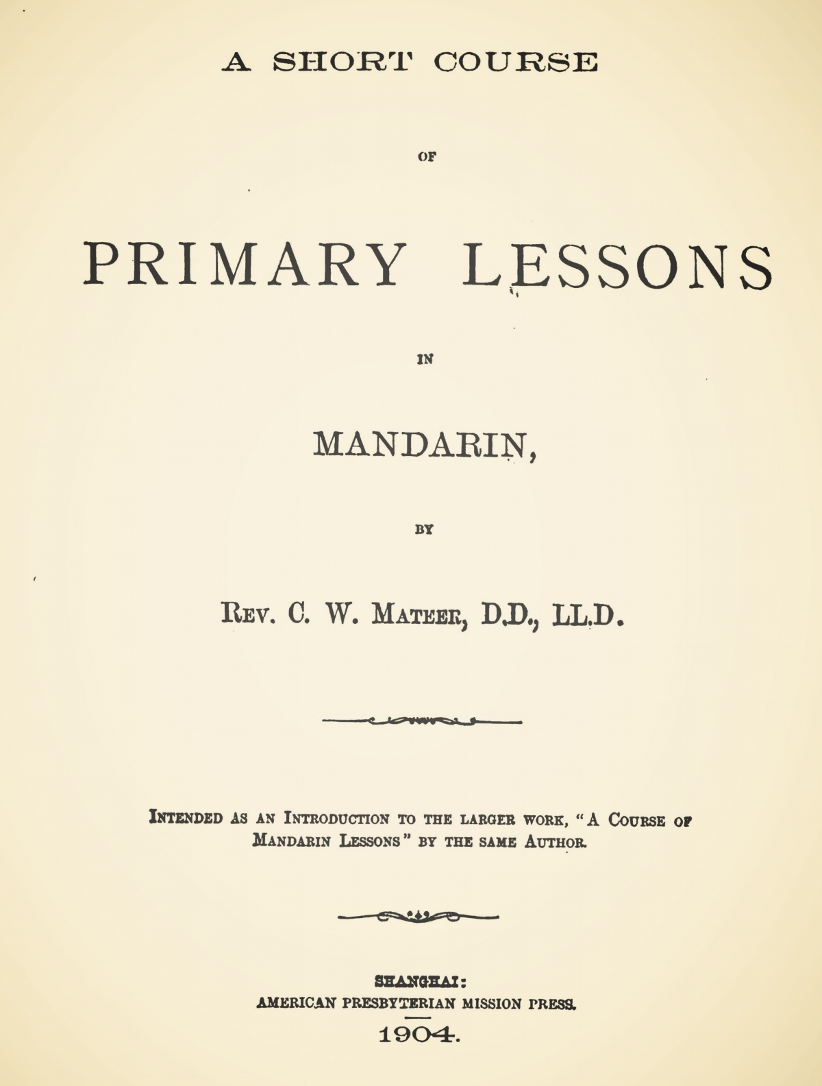 Mateer, Calvin Wilson, A Short Course of Primary Lessons in Mandarin Title Page.jpg