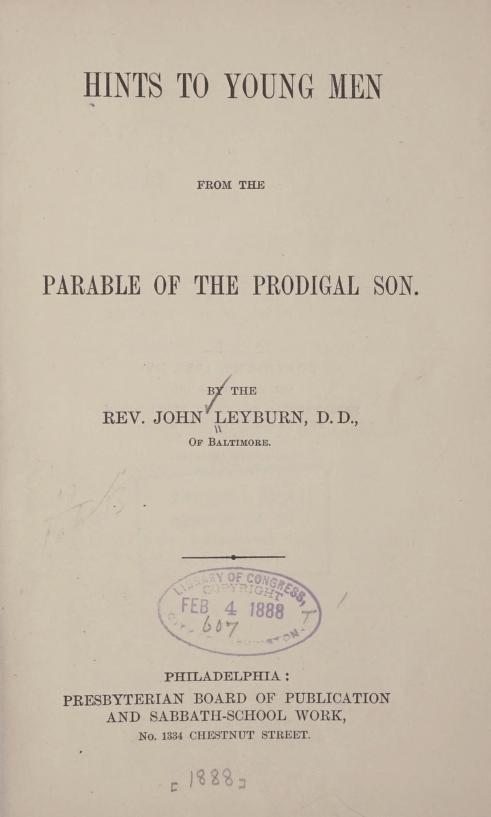 Leyburn, Hints to Young Men from Prodigal Son.jpg