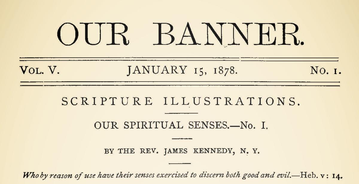 Kennedy, James, Our Spiritual Senses Title Page.jpg