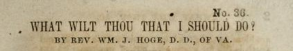 Hoge, William James - What Wilt Thou That I Should Do.jpg