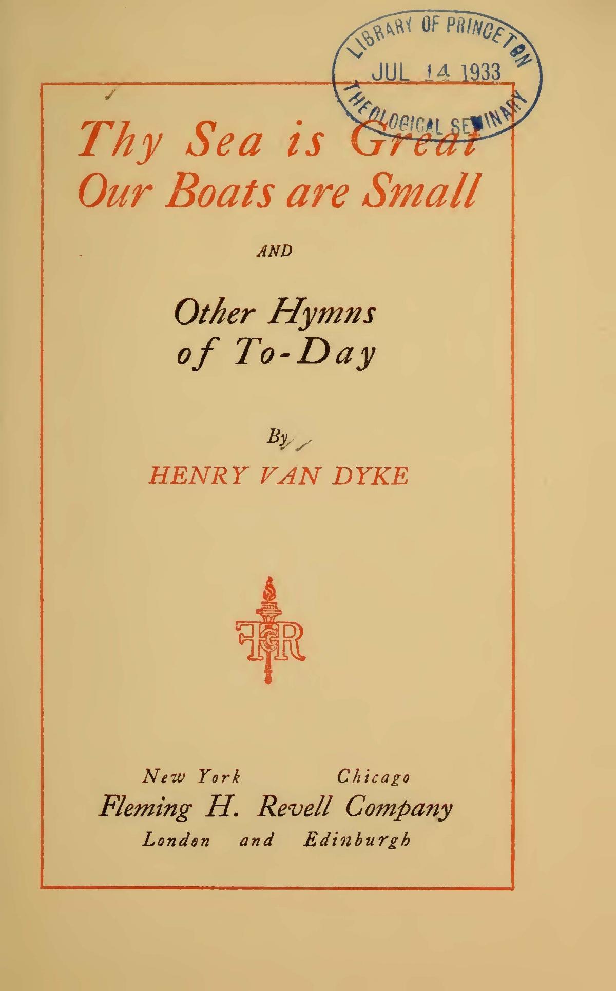 Van Dyke, Jr., Henry Jackson, Thy Sea is Great Title Page.jpg