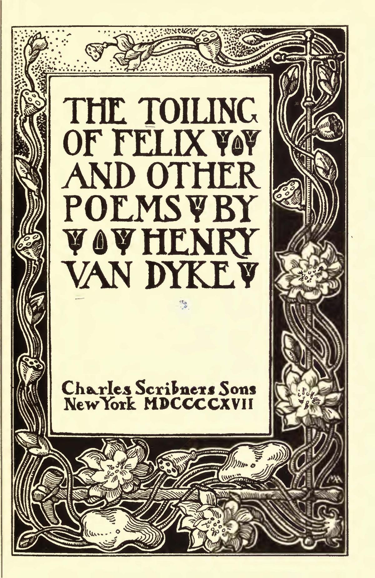 Van Dyke, Jr., Henry Jackson, The Toiling of Felix Title Page.jpg