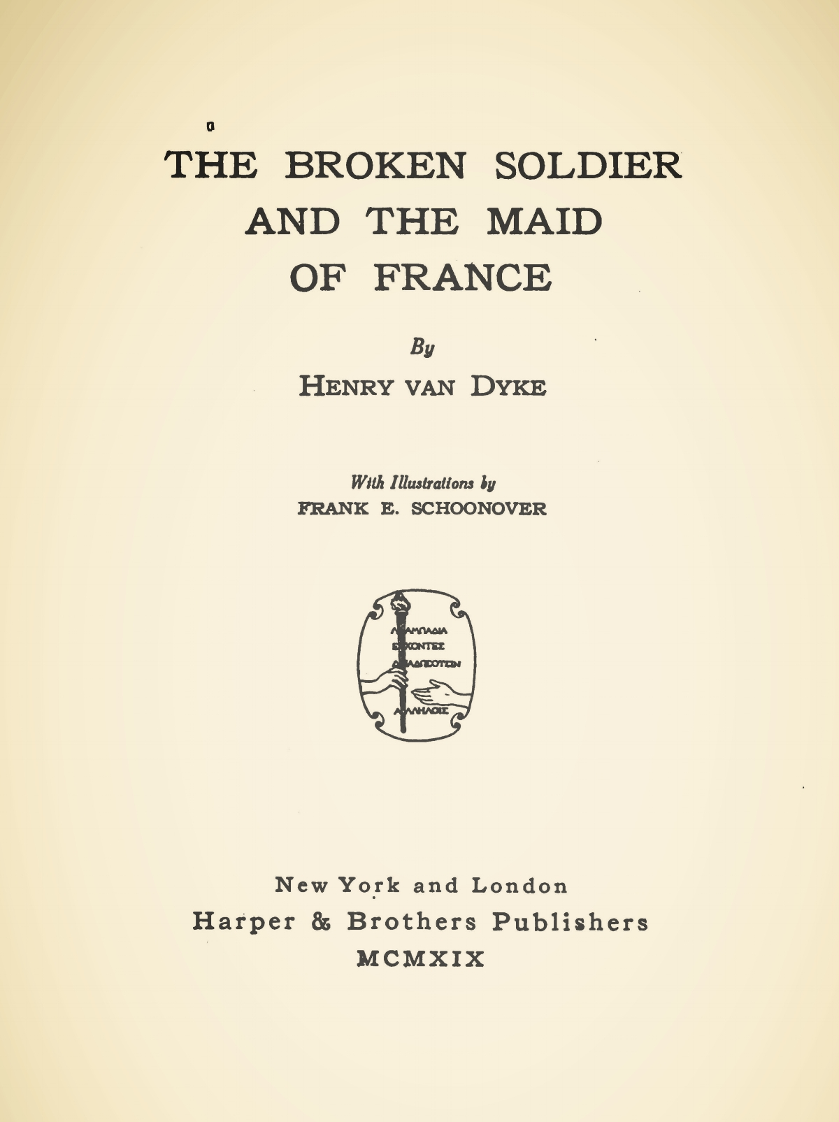 Van Dyke, Jr., Henry Jackson, The Broken Soldier and the Maid of France Title Page.jpg