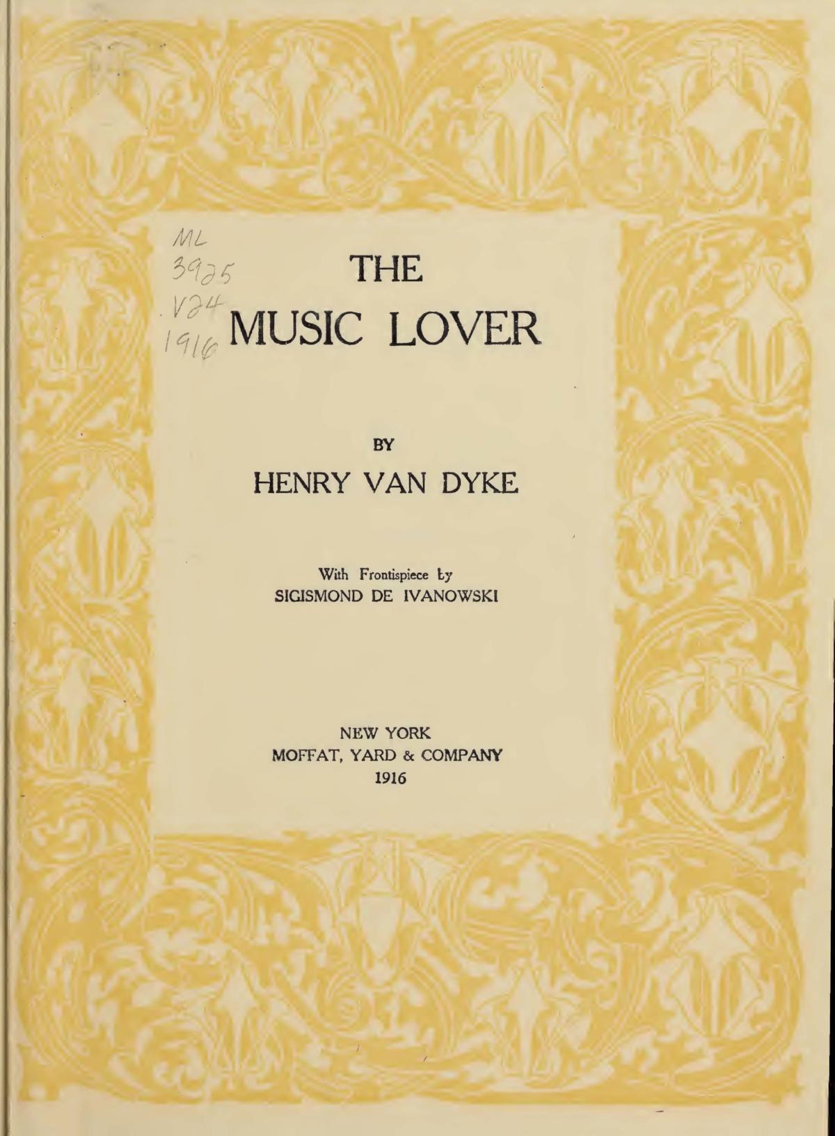Van Dyke, Jr., Henry Jackson, The Music Lover Title Page.jpg