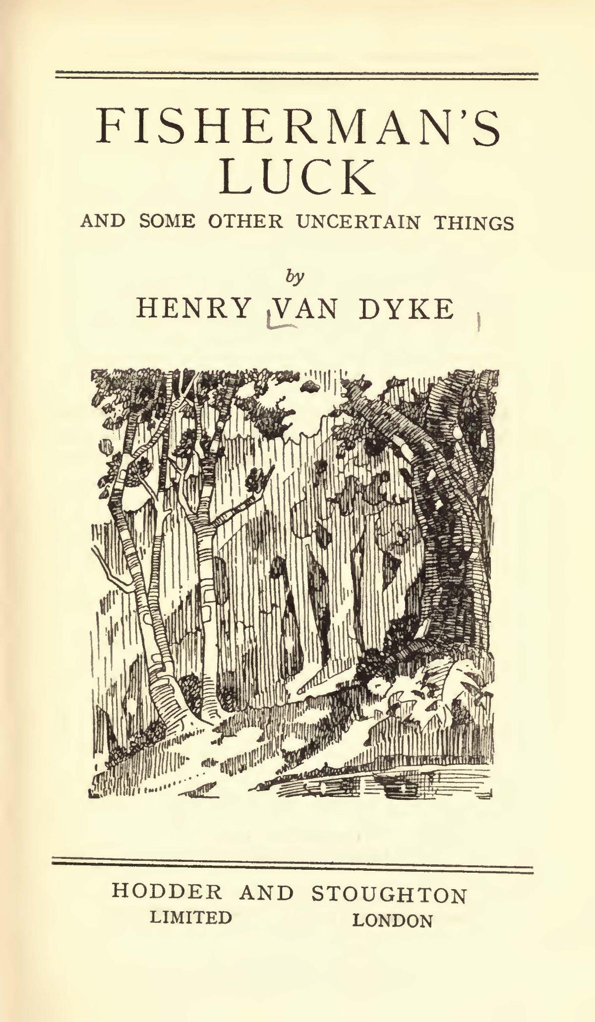 Van Dyke, Jr., Henry Jackson, Fisherman's Luck Title Page.jpg