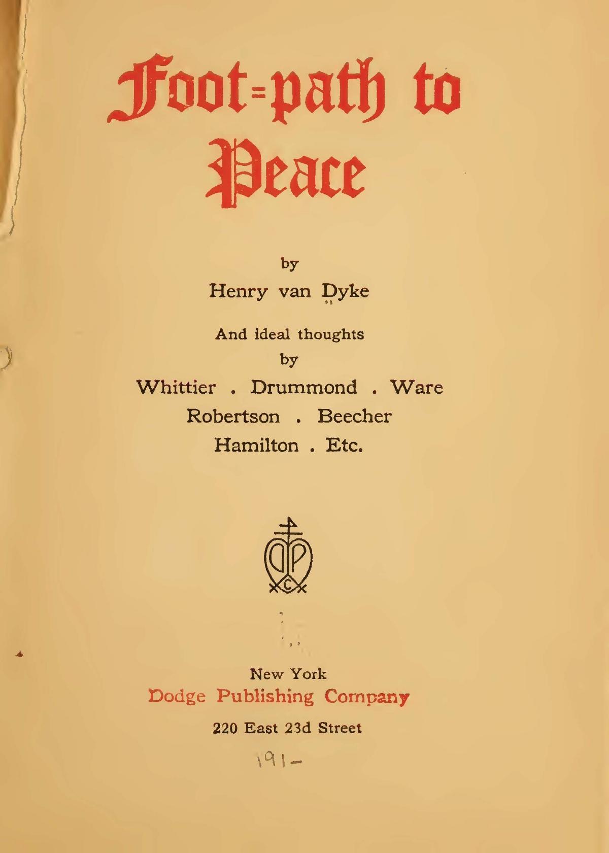 Van Dyke, Jr., Henry Jackson, Foot-Path to Peace Title Page.jpg