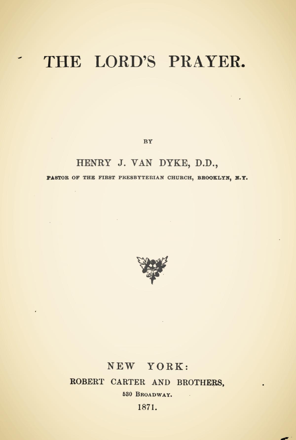 Van Dyke, Sr., Henry Jackson, The Lord's Prayer Title Page.jpg