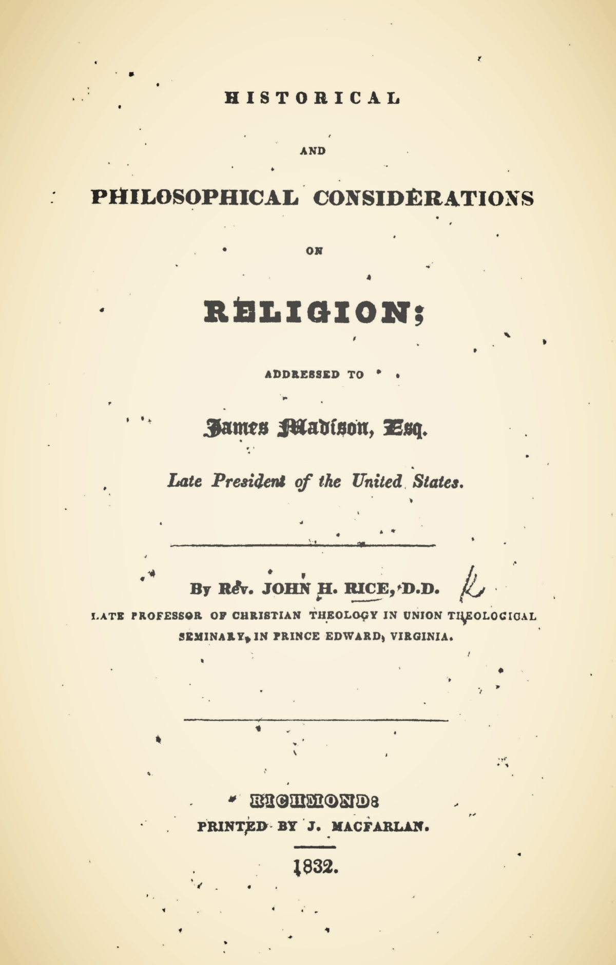 Rice, John Holt, Historical and Philosophical Considerations on Religion Title Page.jpg