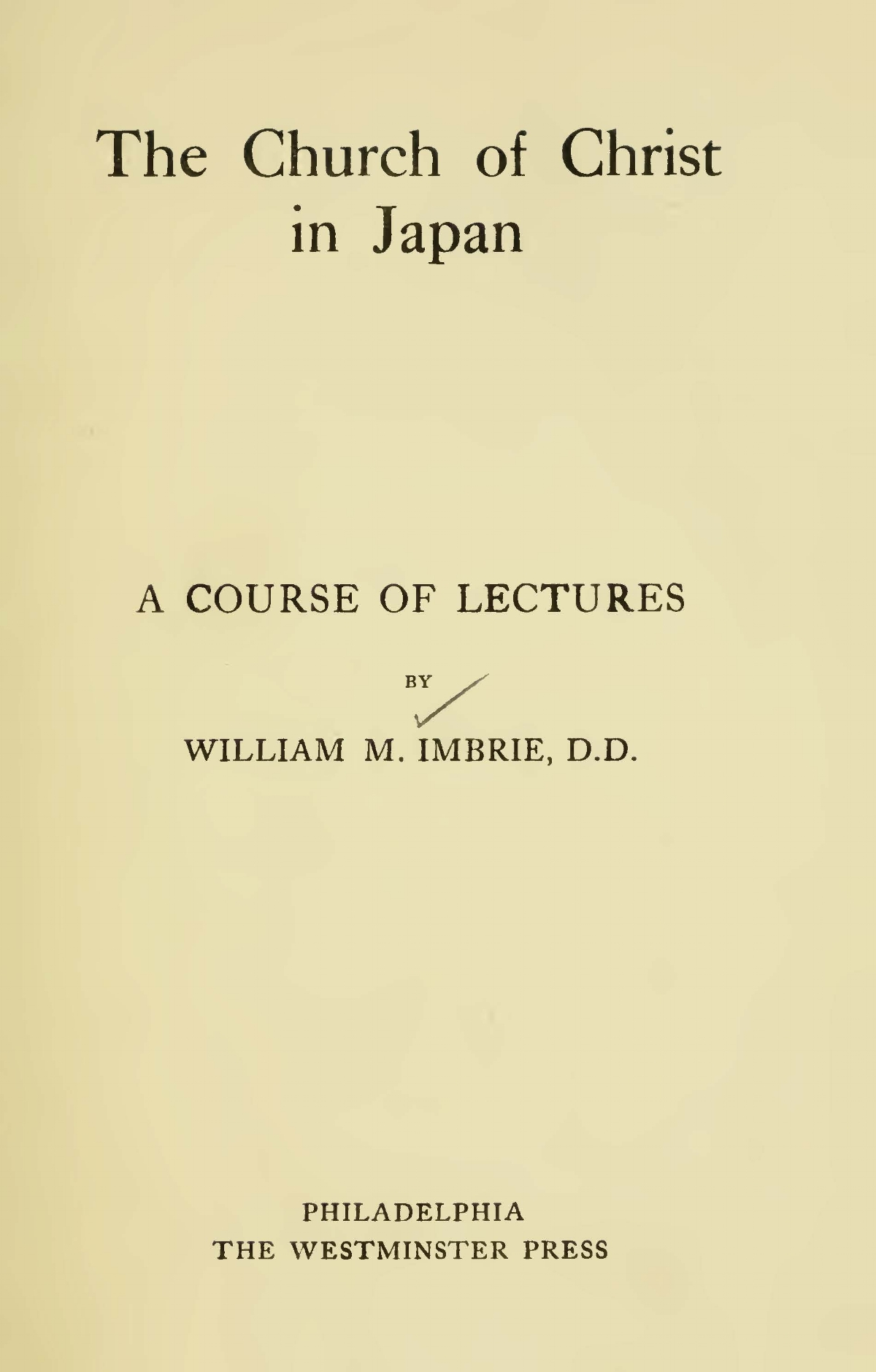 Imbrie, William, The Church of Christ in Japan Title Page.jpg