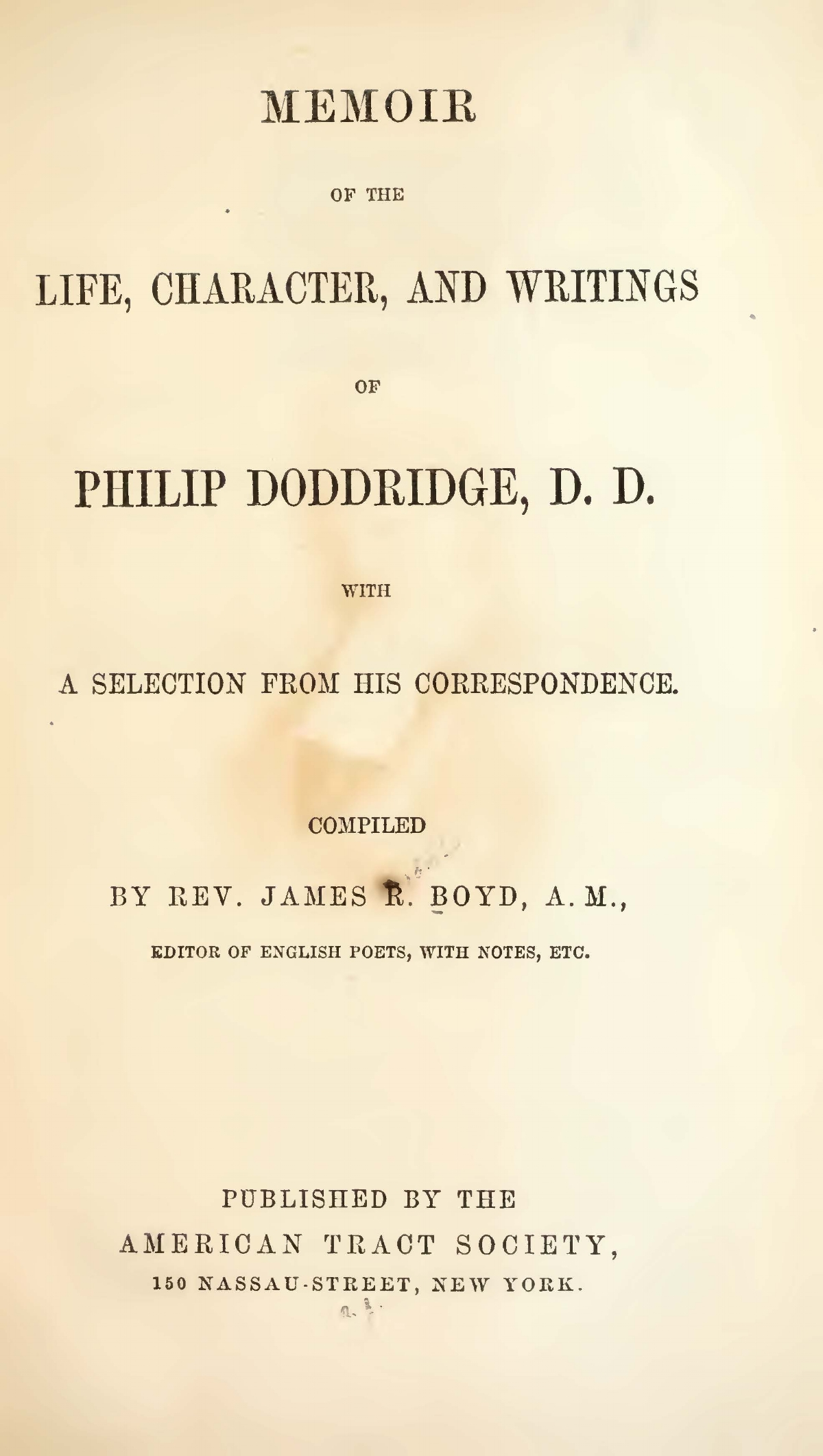 Boyd, James Robert, Memoir of the Life, Character, and Writings of Philip Doddridge, D.D. Title Page.jpg