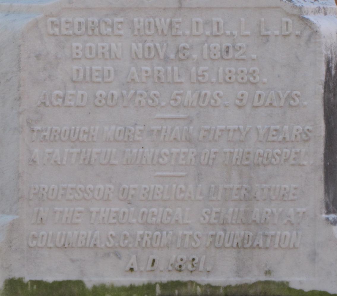 George Howe is buried at First Presbyterian Churchyard, Columbia, South Carolina.
