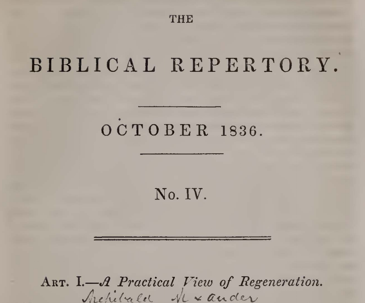Alexander, Archibald, A Practical View of Regeneration Title Page.jpg