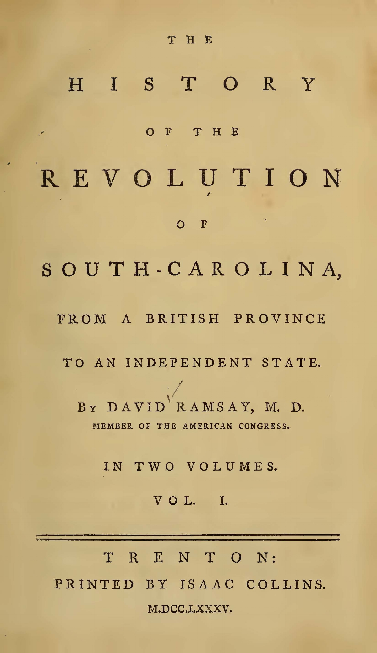 Ramsay, David, The History of the Revolution of South Carolina, Vol. 1 Title Page.jpg