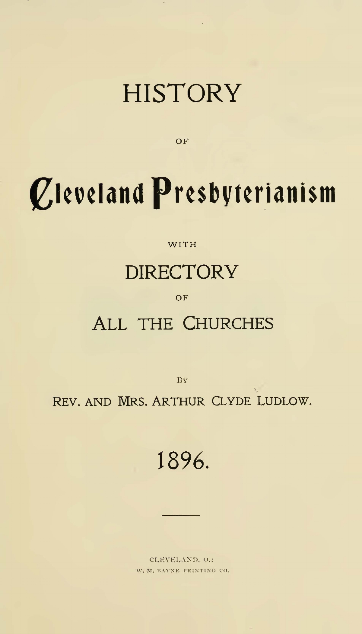 Ludlow, Arthur Clyde, History of Cleveland Presbyterianism Title Page.jpg