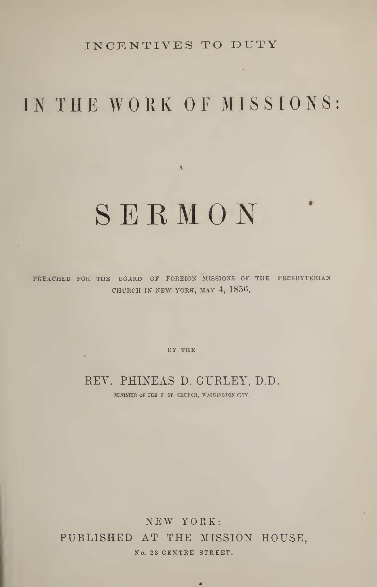 Gurley, Phineas Densmore, Incentives to Duty in the Work of Missions Title Page.jpg