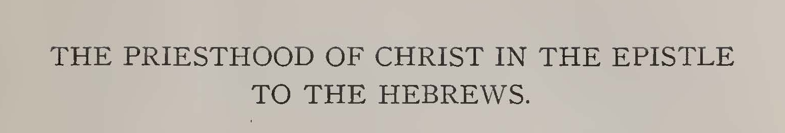 Vos, Geerhardus, The Priesthood of Christ in the Epistle to the Hebrews Title Page.jpg