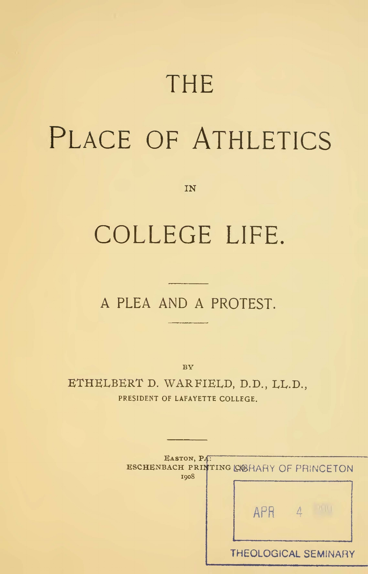 Warfield, Ethelbert Dudley, The Place of Athletics in College Life Title Page.jpg
