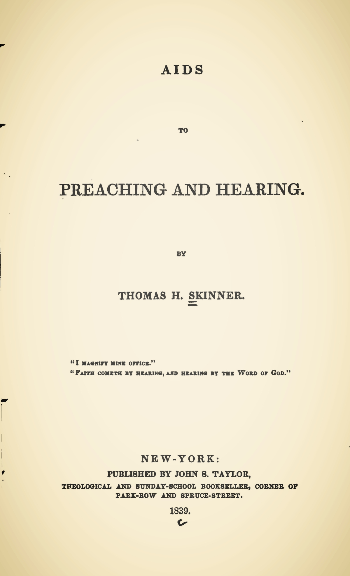 Skinner, Thomas Harvey, Aids to Preaching and Hearing Title Page.jpg
