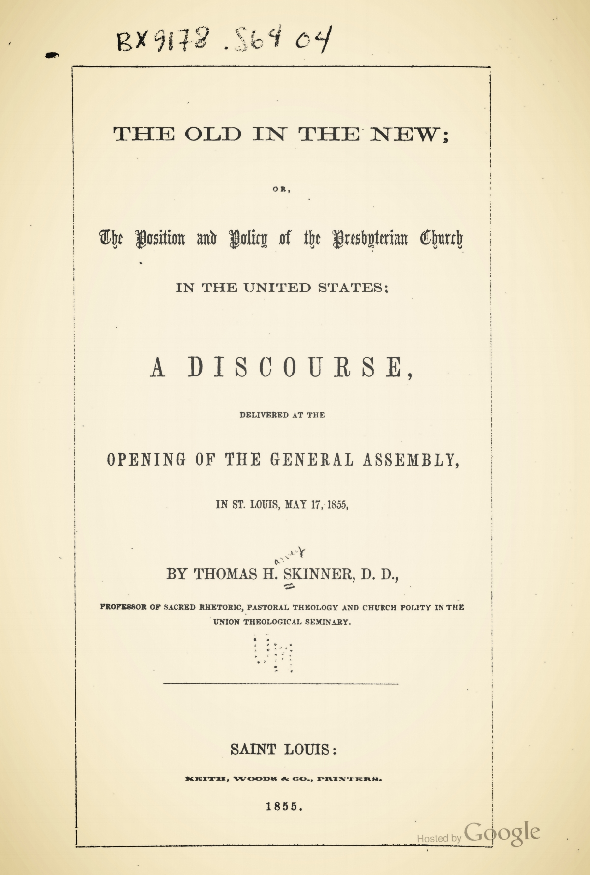 Skinner, Sr., Thomas Harvey, The Old in the New Title Page.jpg