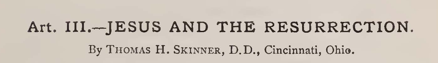 Skinner, Jr., Thomas Harvey, Jesus and the Resurrection Title Page.jpg