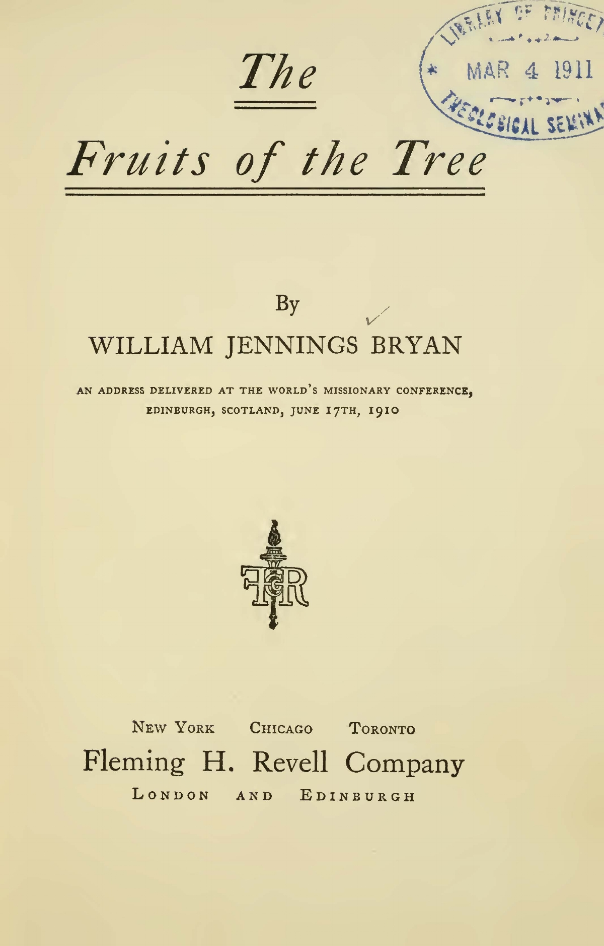 Bryan, Sr., William Jennings, The Fruits of the Tree Title Page.jpg