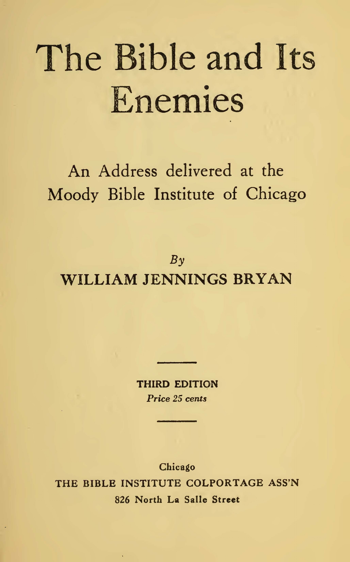 Bryan, Sr., William Jennings, The Bible and Its Enemies Title Page.jpg