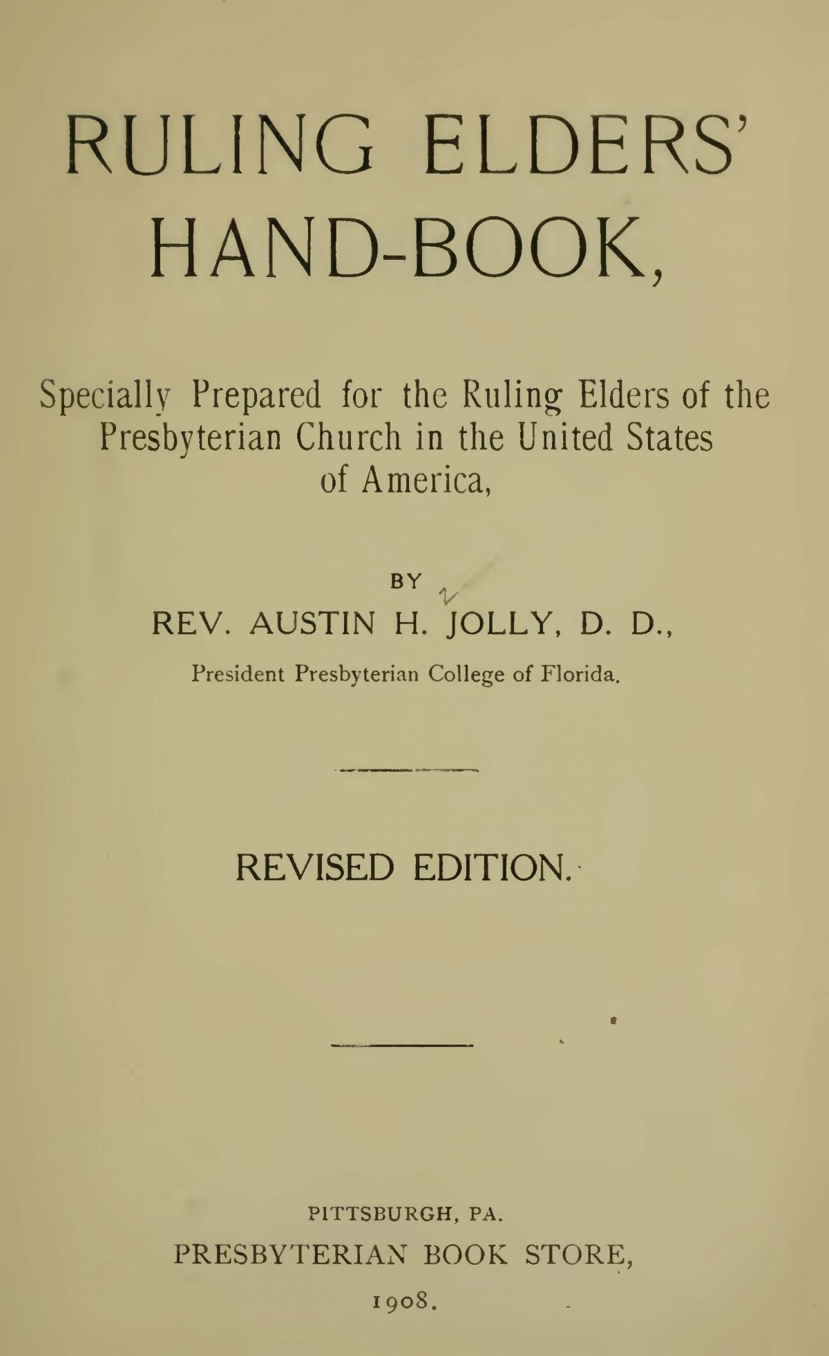 Jolly, Austin Howell, Ruling Elders Hand-Book Title Page.jpg